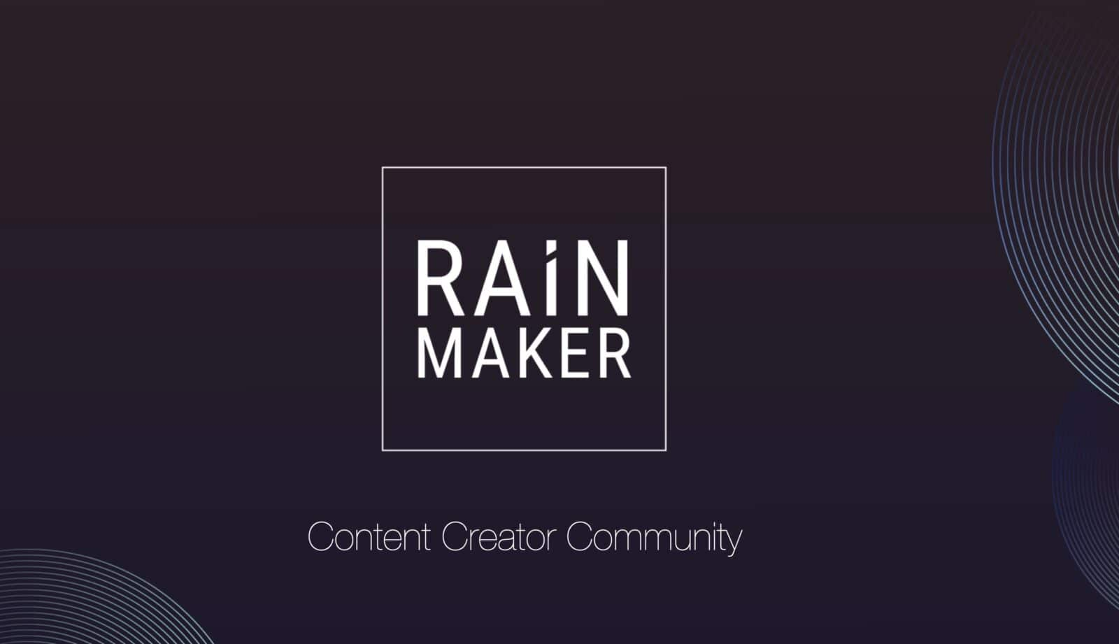 RAiNMaker ฉลองครบรอบ 2 ปี ชุมชนครีเอเตอร์ในไทย เปิดรับงานโฆษณาครั้งแรก !!